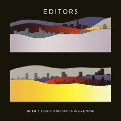 Editors In This Light & on This Evening
